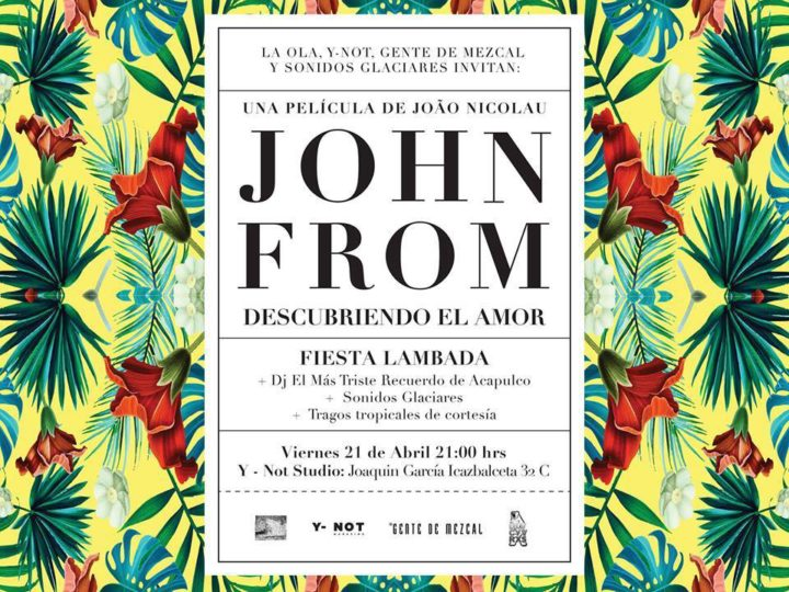 """Presentación de la película """"John From, Descubriendo el Amor"""""""